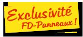 Une exclusivité FD-Panneaux